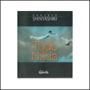 Tudo Ou Nada / Roberto Shinyashiki / 10762