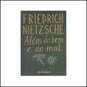 Alem Do Bem E Do Mal / Friedrich Nietzsche / 10767