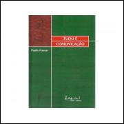 Tudo E Comunicacao / Paulo Nassar / 10789