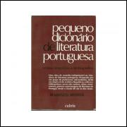 Pequeno Dicionario De Literatura Portuguesa / Massaud Moises / 10799