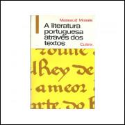 A Literatura Portuguesa Atraves Dos Textos / Massaud Moises / 10800