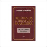 Historia Da Literatura Brasileira Volume 1 Origens Barroco Arcadismo / Massaud Moises / 10792