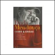 Casos E Coisas / Duda Mendonca / 10817