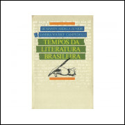 Tempos Da Lieratura Brasileira / Benjamin Abdala Junior; Samira Youssef Campedelli / 10841