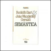 Semantica / Rodolfo Ilari; Joao Wanderley Geraldi / 10847