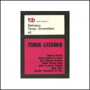 Teoria Literaria / Eduardo Portela; Manuel Antonio De Castro E Outros / 10865