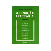 A Criacao Literaria prosa / Massaud Moises / 10866