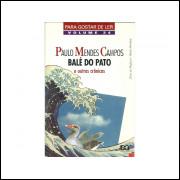 Bale Do Pato E Outras Cronicas / Paulo Mendes Campos / 10890