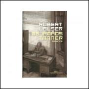 Os Irmaos Tanner / Robert Walser / 10902