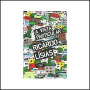 A Vista Particular / Ricardo Lisias / 10904