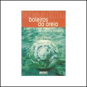Boleiros Da Areia / Celio Nori / 10916