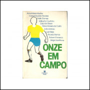 Onze Em Campo / Varios Autores Vide Descricao / 10918