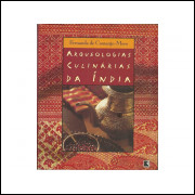 Arqueologias Culinarias Da India / Fernanda De Camargo Moro / 10921