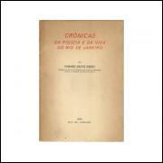 Cronicas Da Policia E Da Vida Do Rio De Janeiro / Fernando Bastos Ribeiro / 10989