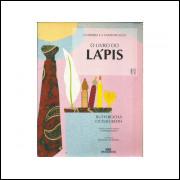 O Livro Do Lapis / Ruth Rocha E Otavio Roth / 11037