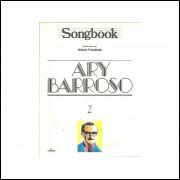 Songbook Ary Barroso Volume 2 / Almir Chediak / 11049
