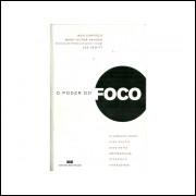 O Poder Do Foco / Jack Canfield; Mark Victor Hansen; Les Hewitt / 11079