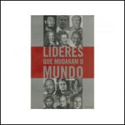 Lideres Que Mudaram O Mundo / Gordon Kerr / 11137