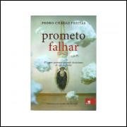 Prometo Falhar / Pedro Chagas Freitas / 11140