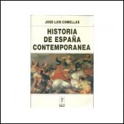 Historia De Espana Contemporanea / Jose Luis Comellas / 11143