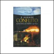 O Grande Conflito Edicao Condensada / Ellen G White / 11148