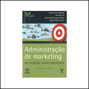 Administracao De Marketing No Mundo Contemporaneo / 11174