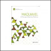 O Principe E Escritos Politicos / Maquiavel / 11183