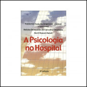 A Psicologia No Hospital / Valdemar Augusto Angerami Org / 11241