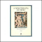 A Nova Terapia Do Sexo / Helen Singer Kaplan / 11258