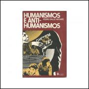 Humanismos E Anti Humanismos / Pedro Dalle Nogare / 11260