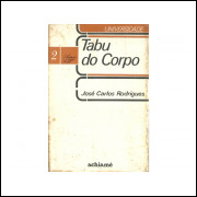 Tabu Do Corpo / Jose Carlos Rodrigues / 11262