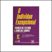 O Individuo Excepcional / Charles W Telford; James M Sawrey / 11273
