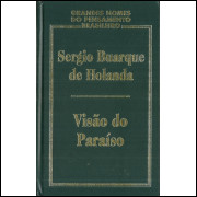 Visao Do Paraiso / Sergio Buarque De Hollanda / 11310