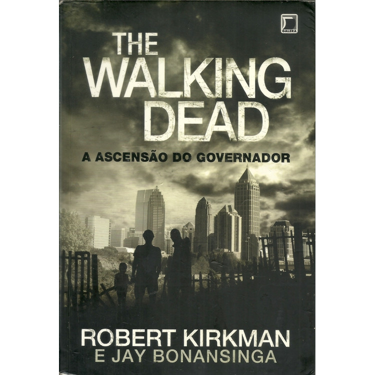The Walking Dead A Ascensao Do Governador / Robert Kirkman; Jay Bonansinga / 11315