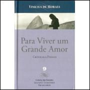 Para Viver Um Grande Amor / Vinicius De Moraes / 11318
