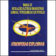 Manual De Instalacoes Eletricas Em Industrias Quimicas Petroquimicas E De Petroleo Atmos / 11324