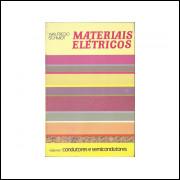 Materiais Eletricos Vol 1 Condutores E Semicondutores / Walfredo Schmidt / 11330