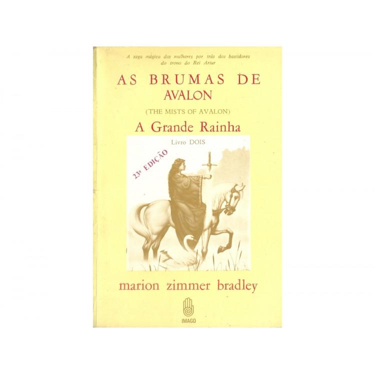 As Brumas De Avalon Livro 2 A Grande Rainha / Marion Zimmer Bradley / 11353
