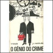 O Genio Do Crime / Joao Carlos Marinho Silva / 11397