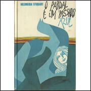 O Pardal E Um Passaro Azul / Heloneida Studart / 11399