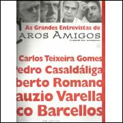 As grandes entrevistas de Caros Amigos nro 2 / Editora Casa Amarela / 814