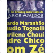 As grandes entrevistas de Caros Amigos nro 3 / Editora Casa Amarela / 815