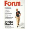 Revista Forum nro 21 Efeito Marta / Editora Publisher Brasil / 4826