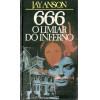 666 O Limiar Do Inferno / Jay Anson / 11412