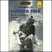 Guerra Fria / Jose Arbex Jr / 11422