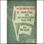 A Marcha Da Revolucao Social No Brasil / Olbiano De Melo / 11423