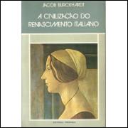 A Civilizacao Do Renascimento Italiano / Jacob Burckhardt / 11424