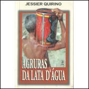 Agruras Da Lata D-agua / Jessier Quirino / 11107