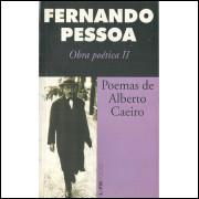 Poemas De Alberto Caeiro / Fernando Pessoa / 11462