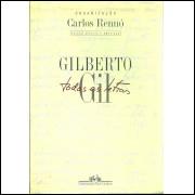 Gilberto Gil Todas As Letras / Carlos Renno Org / 11455